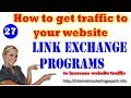 How to Get Traffic To your Website - Networking Link exchange programs| Link Exchange SEO