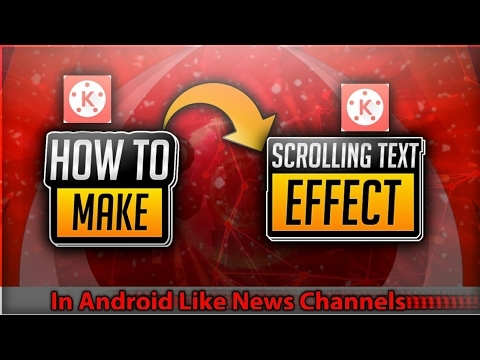 How To Make Scrolling Text In Android Like News Channels in Kine Master Ft. Rson
