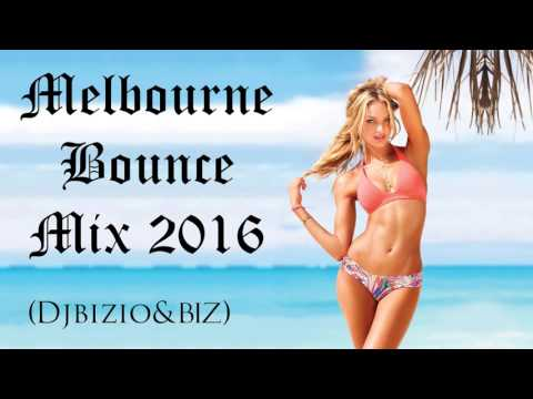 Melbourne bounce Mix 2016 [FREE DOWNLOAD] By Djbizio&Biz