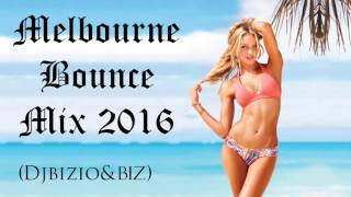 Melbourne bounce Mix 2016 [FREE DOWNLOAD] By Djbizio&Biz