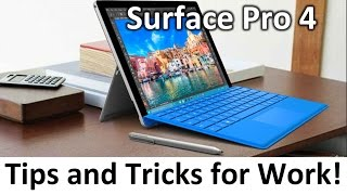 Ultimate Business and Professional's Guide to Working with the Surface Pro 4