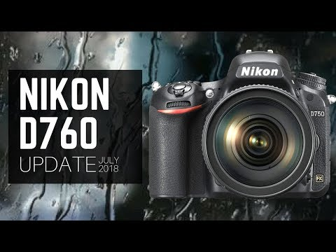 Nikon D760 SPECS? (July 2018 UPDATE - Nikon D750 Replacement Questions)