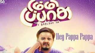 "Hey Pappa Pappa | Dummy Tappsu Full Song | Thenisai Thendral ""Deva"""