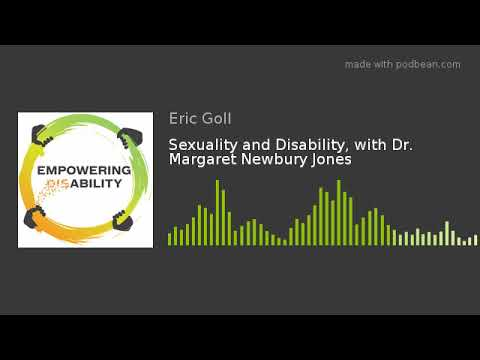 Sexuality and Disability, with Dr. Margaret Newbury Jones from YouTube · Duration:  1 hour 7 minutes 31 seconds