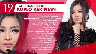 Lagu Dangdut Koplo Enak Saat Mudik 2019 (Asik Didengarkan) - Dangdut Terbaru 2019