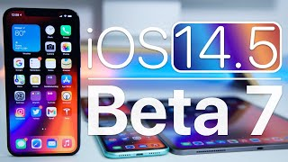 iOS 14.5 Beta 7 is Out! - What's New?