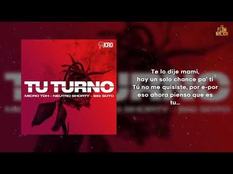 Tu Turno  Letra    Micro TDH ft  Neutro Shorty Big Soto🎧🔊🔊🔊