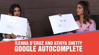 Ileana D'Cruz and Athiya Shetty answer Google's most asked question with a Twist!