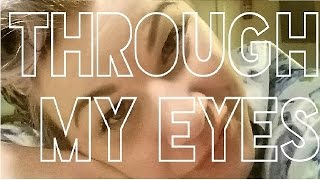 Through My Eyes 8   Dying in Slow Motion