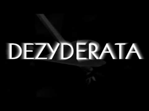 Dezyderata - wskazówki na temat dobrego życia