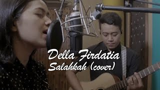 Download lagu Tompi Salahkah by Della Firdatia