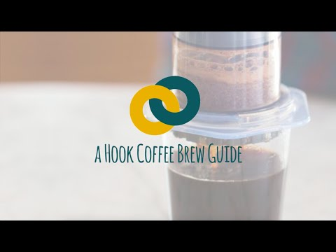 The Awesome Aeropress - A Hook Coffee Brew Guide!