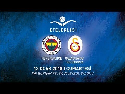 2017-2018 / Efeler Ligi 13. Hafta / Fenerbahçe 2 - 3 Galatasaray