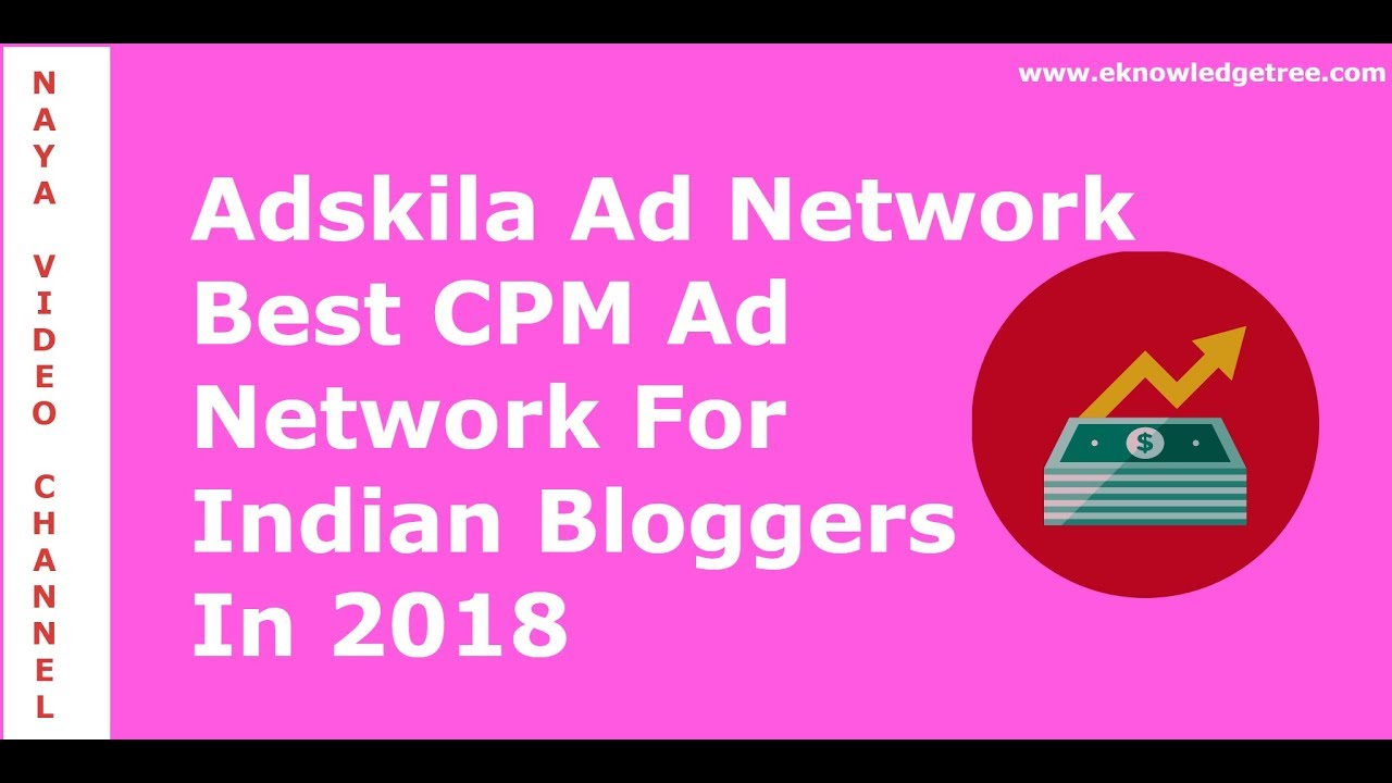 Adskila Review Highest Paying Cpm Ad Network In 2018 Youtube