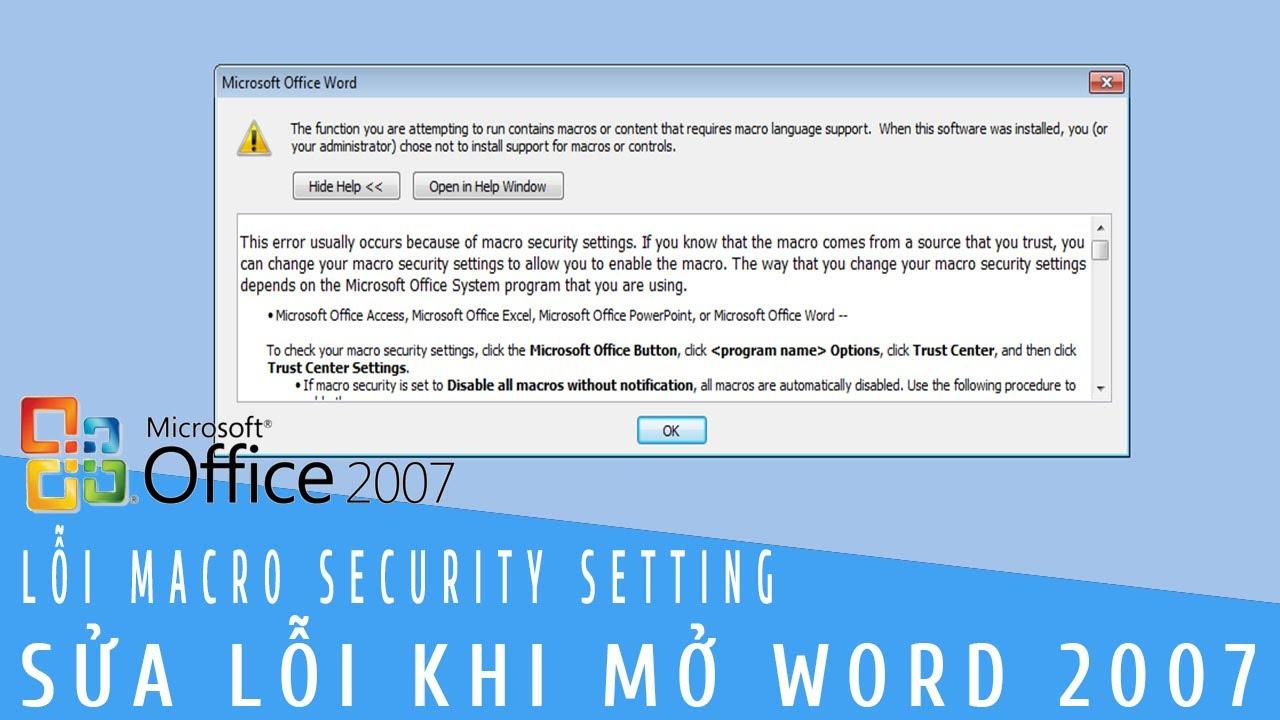 HƯỚNG DẪN SỬA LỖI MARCO TRONG WORD 2007 100% thành công | LỖI macro security setting Word 2007