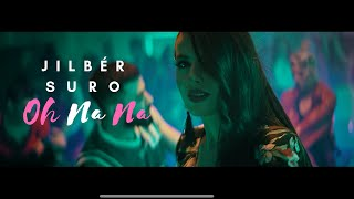 Jilbér - Oh Na Na (ft. Suro) (Official Video) mp3