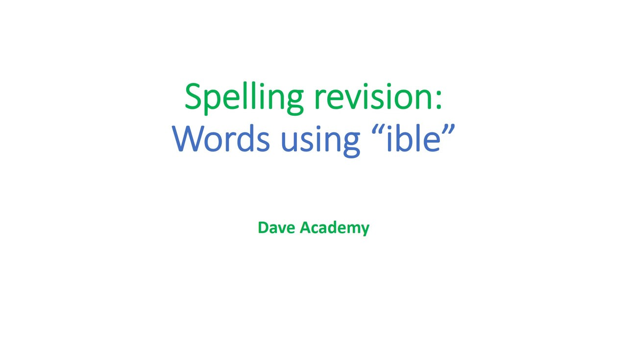 Worksheet Ible Words spelling revision for words using ible youtube ible