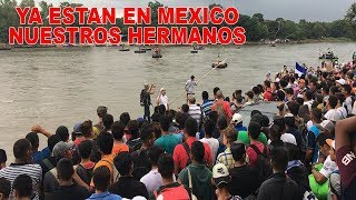 Los hermanos Hondureños ya estan en Mexico, ¿Y AHORA QUE?