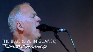 Cover images David Gilmour - The Blue (Live In Gdańsk)