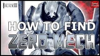 Infinity Blade 3: HOW TO FIND ZERO MECH!