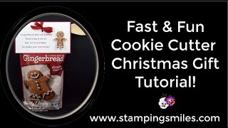 Fast and Fun Cookie Cutter Christmas Gift Tutorial Video