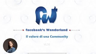Perchè è importante creare una Community su Facebook