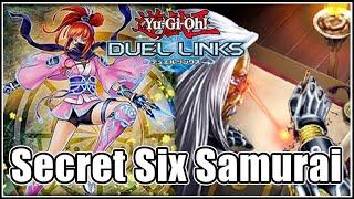 【Non Tier】Secret Six Samurai - Meta Deck Come Back?【Yu Gi Oh!Duel Links】Vol.25