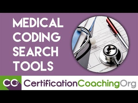 Medical Coding Search Tools - Share your Tools for Searches