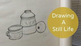 Draw A Still Life In 5 Steps