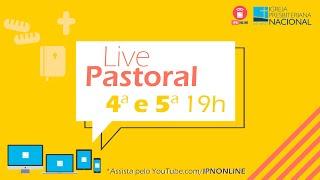 LIVE PASTORAL IPN ONLINE #145 (Lucas 5.1 a 11 - Rev. Waldemar Nabarrete ) – 26/11/2020