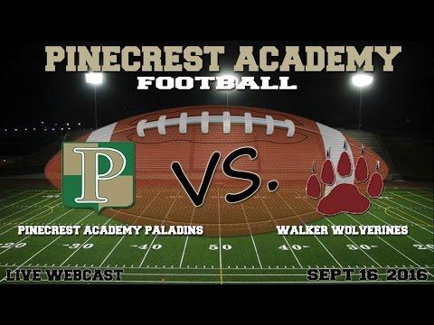 Pinecrest Academy Paladins vs. The Walker School Wolverines