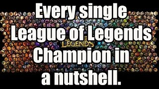 One of BrickyOrchid8's most viewed videos: Every Single League of Legends Champion in a Nutshell.