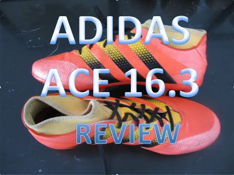 acdea38abbf8 Adidas ACE 16.3 Unboxing + Test