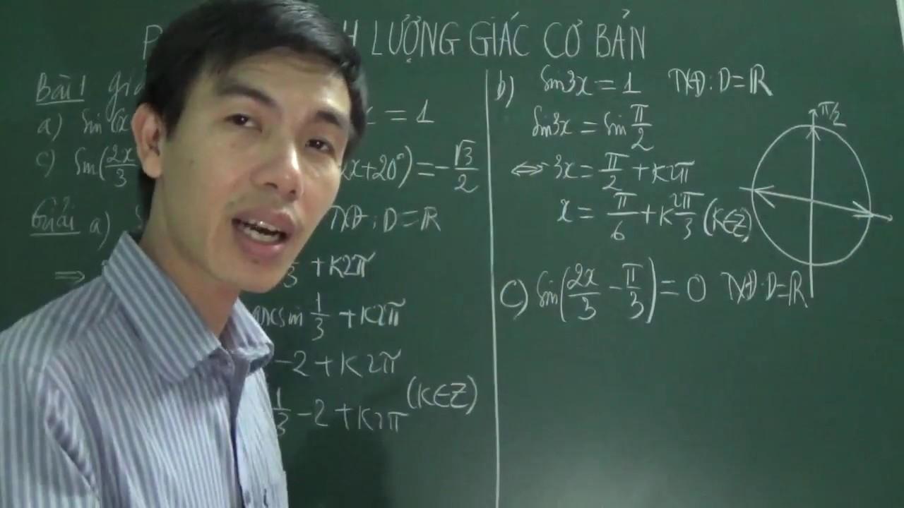 [Toán 11] – Phương trình lượng giác cơ bản (P2: bài tập cơ bản SGK)