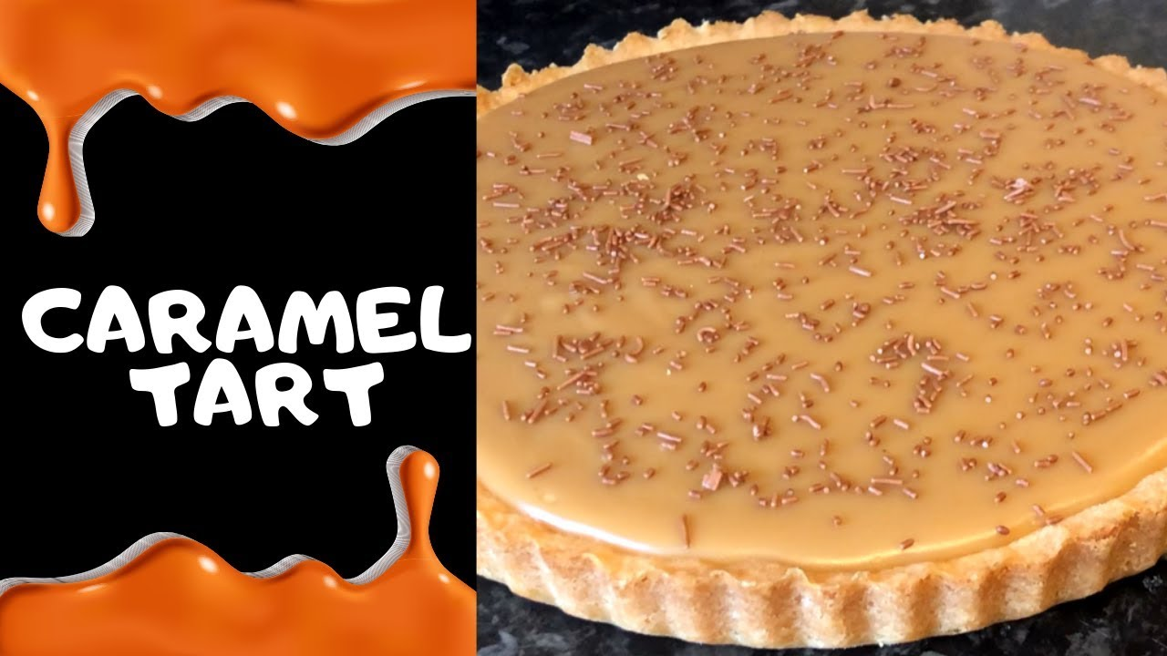 Old School Caramel Tart Traditional Recipe Youtube