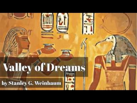 Valley of Dreams by Stanley G. Weinbaum