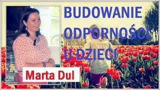 BUDOWANIE ODPORNOŚCI U DZIECI - Marta Dul - 28.06.2018 r.© VTV