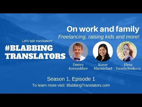 #BlabbingTranslators: On work and family feat Kozue Macmichael