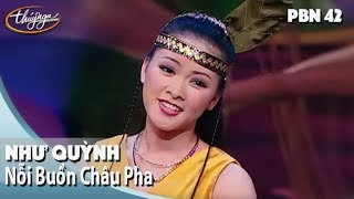 TÌNH KHÚC VÀNG | Nỗi Buồn Châu Pha - Như Quỳnh | Thuý Nga PN 42