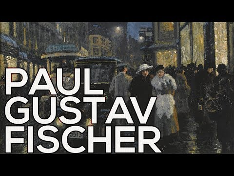 Paul Gustav Fischer: A collection of 254 paintings (HD)