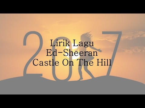 Ed-Sheeran -  Castle On The Hill