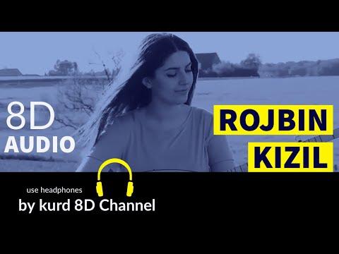 Rojbin Kizil -2019 8D Audio Use Headphones 🎧