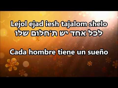 lejol ejad iesh / לכל אחד יש / Todos tienen -- Shlomi Shabat & Lior narkis