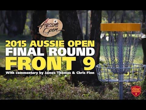 2015 Disc Golf Aussie Open - Final Round Front 9 (McBeth, Lizotte, Wysocki, Feldberg)