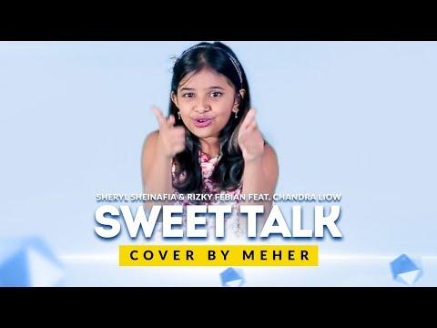 Sheryl Sheinafia & Rizky Febian Feat. Chandra Liow - Sweet Talk | Cover by Meher