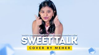 Sheryl Rizky Feat Chandra Liow Sweet Talk Cover by Meher