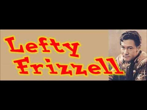 Lefty Frizzell - Listen To Lefty