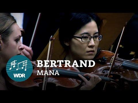 Christophe Bertrand - Mana   WDR 3