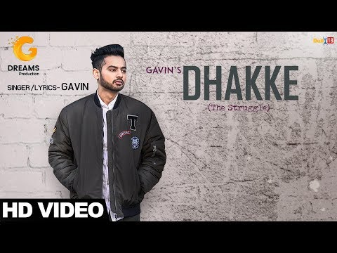 Dhakke (The Struggle) | GAVIN | Official Music Video | G Dreams | Latest Punjabi Song 2017