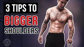 3 Tips For BIGGER SHOULDERS | THENX